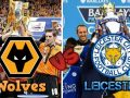 Link Sopcast: Wolves vs Leicester, 01h45 ngày 26/9