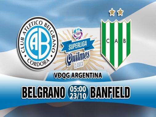 Link Sopcast: Belgrano vs Banfield, 05h00 ngày 23/10