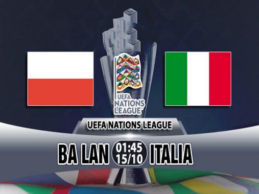 Nhận định Ba Lan vs Italia 1h45 ngày 15/10: Cảnh rớt hạng