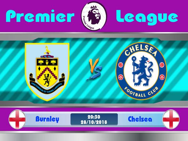 Nhận định Burnley vs Chelsea