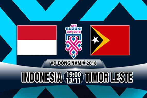 Nhận định Indonesia vs Đông Timor, 19h00 ngày 13/11: AFF Cup 2018