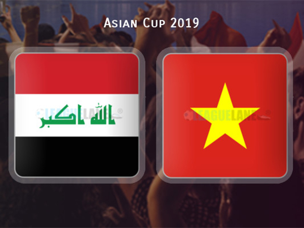 Nhận định Iraq vs Việt Nam
