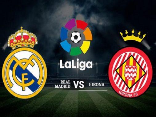 Nhận định Real Madrid vs Girona, 03h30 ngày 25/01