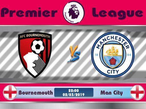 Nhận định Bournemouth vs Man City, 22h ngày 3/3
