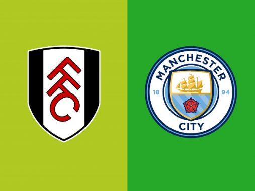 Nhận định Fulham vs Man City, 19h30 ngày 30/03