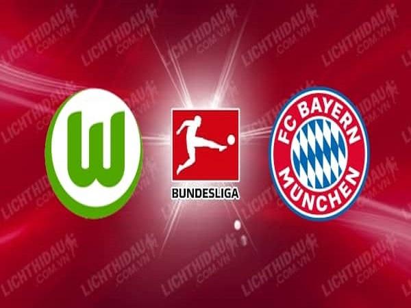 Nhận định kèo Wolfsburg vs Bayern Munich 20h30, 27/06 - VĐQG Đức