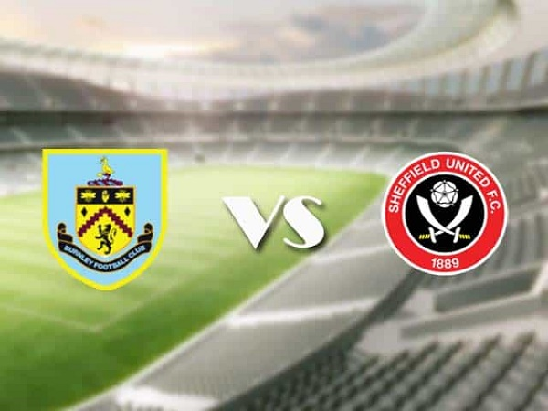 Nhận định kèo Burnley vs Sheffield United – 01h00 30/12, Premier League