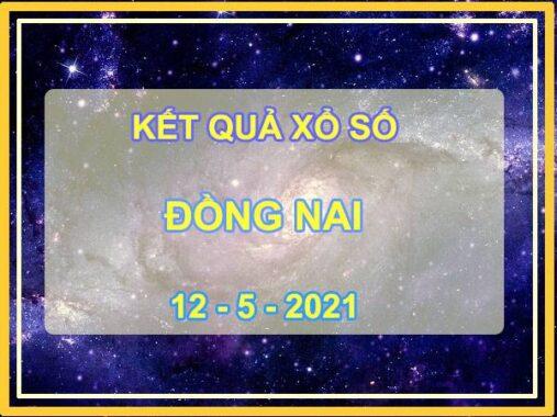 Phân tích KQXS Đồng Nai thứ 4 ngày 12/5/2021