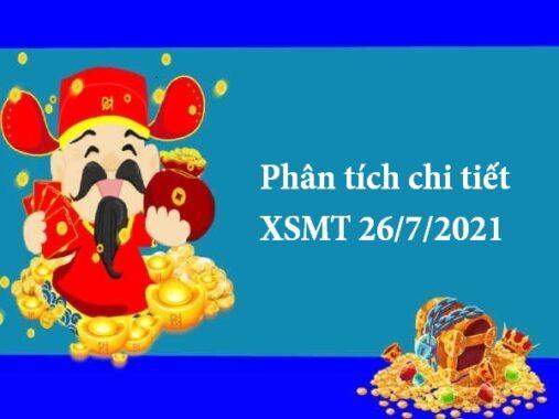 Phân tích chi tiết XSMT 26/7/2021 thứ 2