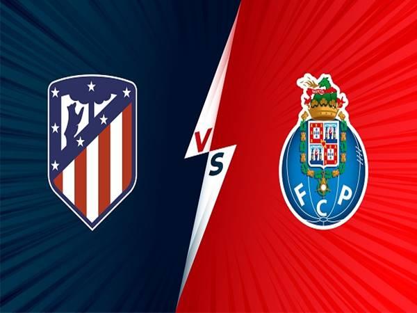 Nhận định kết quả Atletico Madrid vs Porto, 02h00 ngày 16/9/2021