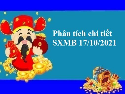 Phân tích chi tiết SXMB 17/10/2021 hôm nay