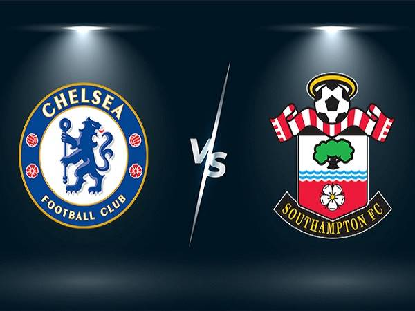 Nhận định Chelsea vs Southampton – 21h00 02/10, Ngoại Hạng Anh